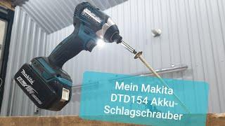 Makita 18V Akku-Schlagschrauber DTD154Z Produkttest/Vorstellung (Vergl. DTD153Z, DTD155Z, DTD171Z)