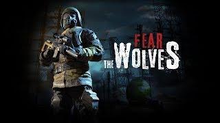 Fear The Wolves  - Первый Трейлер Игры от Создателей Сталкера и Сурвариума