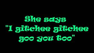 Gitchee Gitchee Goo