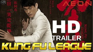 Trailer of Kung Fu League (2018)