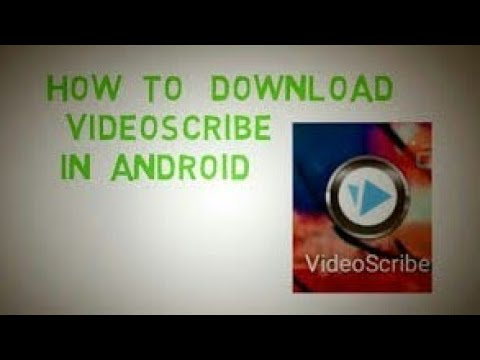 apne Android mobile me videoscribe kaise download Kare?