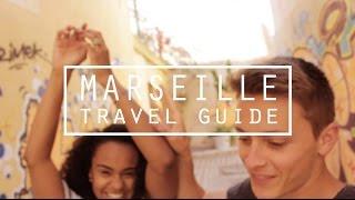 MARSEILLE CITY GUIDE | DamonAndJo