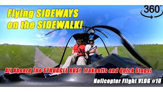 Struggling with Quick Stops & Takeoffs + Flying Sideways Along a Sidewalk | Helo Flight VLOG # 10