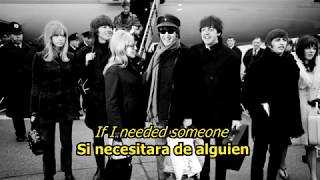 If I needed someone- The Beatles (LYRICS/LETRA) [Original]