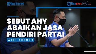 Wiki Trends - Darmizal Sebut AHY Abaikan Jasa Pendiri Partai, Demokrat: Padahal Dulu Ada SBY Effect
