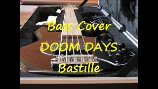 Bastille   Doom Days (BASS COVER + TAB)