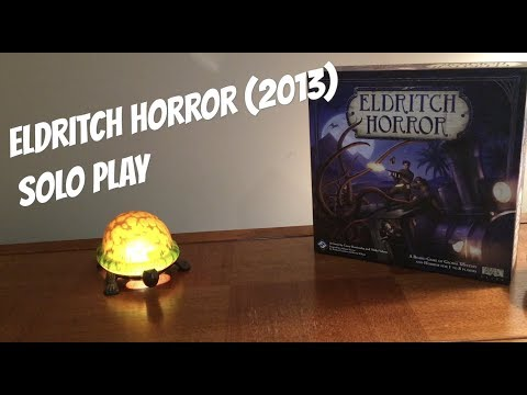 Eldritch Horror - Solo Playthrough