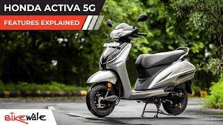 Honda Activa 5G | Features Explained | BikeWale