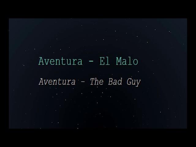 Aventura - El Malo (English Lyrics Translation)