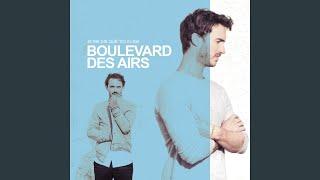 Boulevard Des Airs - Tu Seras La Dernière