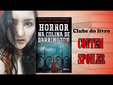 Clube do Livro - Horror na Colina de Darrington - Contém Spoilers