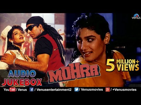Mohra - Blockbuster Hindi Songs | Akshay Kumar, Sunil Shetty, Raveena | JUKEBOX | Best Romantic Hits Mp3