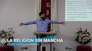 La Religión Sin Mancha