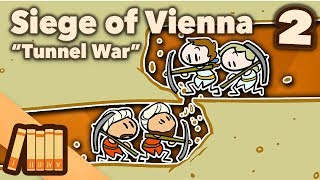 Siege of Vienna - Tunnel War - Extra History - #2