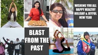 Blast from the Past Vlog Wish you all Happy Healthy Holidays & A Joyful New Year Bhavna'sKitchen