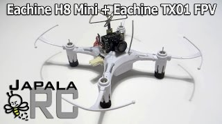How To : Eachine H8 Mini + Eachine TX01 FPV Camera System for Super Cheap FPV Fun!