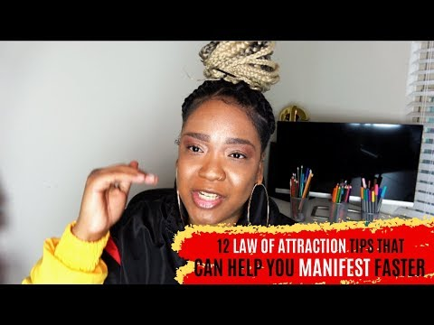12 Law of Attraction TIPS to Use TODAY to Manifest Faster