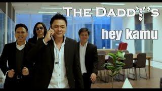 Download lagu The Daddys Hey Kamu Mp3