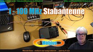 Möbius Klingeldraht Stabantenne (Rod antenna). 1 - 100 MHz Kurzwelle bis UKW (shortwave to FM radio)