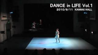 DANCE in LIFE Vol.1 2010/9/11