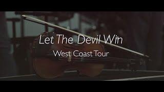 The Walcotts - Let The Devil Win