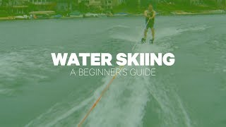 Water Skiing: A Beginner's Guide