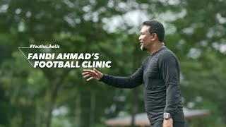 Spark The Next Youths-Like-Us: Fandi Ahmad's Football Clinic