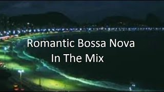 Romantic Bossa Nova Beat! (Mini Mix)