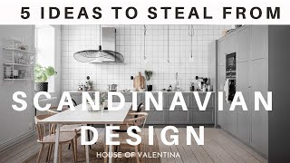 These 5 SCANDINAVIAN Home Decorating Tips CHANGED OUR HOME