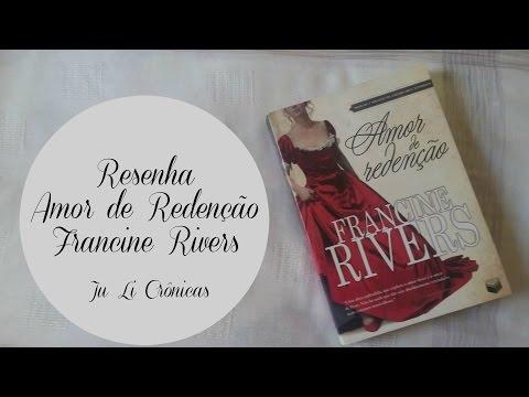 Amor de Redenção - Francine Rivers