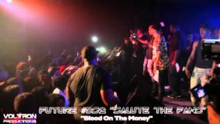 """Future """"Blood On The Money"""" live at Masquerade #Dirtysprite2 """"Salute The Fans"""""""