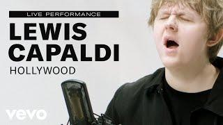 "Lewis Capaldi   ""Hollywood"" Live Performance | Vevo"