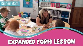 Expanded Form Lesson: Guided Math In Action
