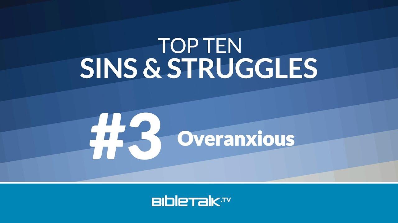 9. #3 - Overanxious