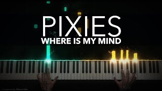 Pixies   Where Is My Mind | Fight Club Theme | Piano Cover