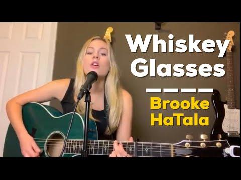 Whiskey Glasses | Morgan Wallen | Brooke HaTala (cover)