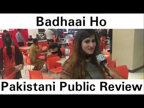 Pakistan's Badhaai Ho | Public Review/Opinion | Ayushmann Khurrana | Sanya Malhotra | Directo Amit