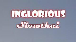 Slowthai    Inglorious (Lyrics)