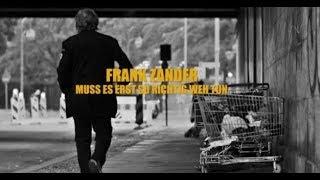 Frank Zander – Muss es erst so richtig weh tun
