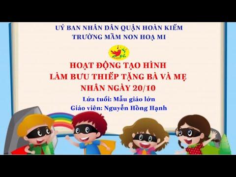 Cô giáo Nguyễn Hồng Hạnh - Trường mầm non Họa Mi hướng dẫn bé làm làm bưu thiếp tặng bà và mẹ
