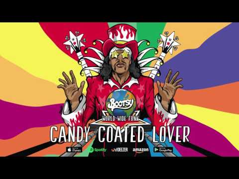 Bootsy Collins - Candy Coated Lover (World Wide Funk) 2017