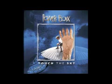 Power Boxx: TOUCH THE SKY