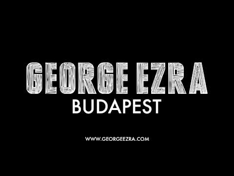 Budapest (2014) (Song) by George Ezra