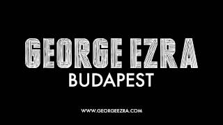 George Ezra - Budapest video
