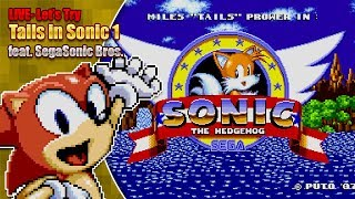 Let's play Tails in Sonic 1, Sonic 2 Long Version as Knuckles & SegaSonic Bros. - LIVE - 12th Jan 19