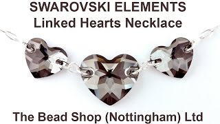 SWAROVSKI ELEMENTS: DIY Linked Heart Necklace