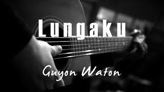 Lungaku   Guyon Waton ( Acoustic Karaoke )