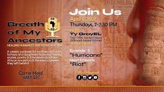 "Breath of My Ancestors Podcast: Episode 3 | ""Hurricane"""