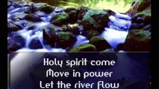 Let The River Flow Lyrics Darrell Evans