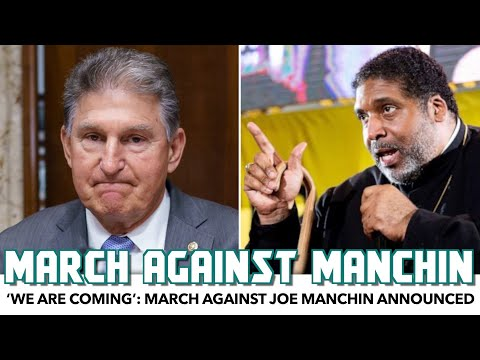 'We Are Coming': March Against Joe Manchin Announced